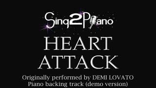 Heart Attack (Piano Backing Track) Demi Lovato - Karaoke