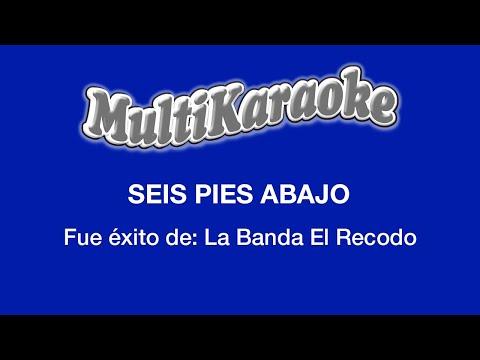 Seis pies abajo Banda El Recodo