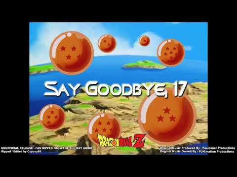 Dragonball Z - Episode 152 - Say Goodbye 17 - (Part 1) - [Faulconer Instrumental]
