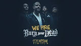 Bury Your Dead - Collateral