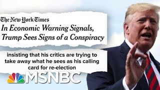 Video Trump Rattled: Staff, Fed Chair, Fox News Conspiring Against Me | The Beat With Ari Melber | MSNBC MP3, 3GP, MP4, WEBM, AVI, FLV Agustus 2019