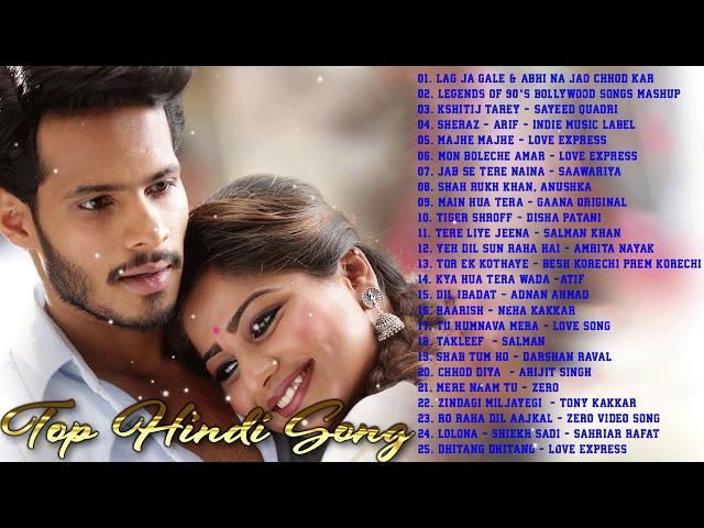 Top 20 Romantic Hindi Love Songs 2018 December Heart Touching Latest