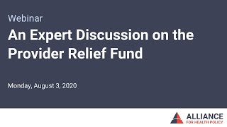 An Expert Discussion on the Provider Relief Fund