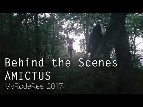 Amictus // MyRodeReel 2017 BTS