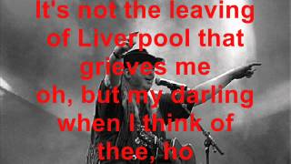 Paddy Goes to Holyhead - Leaving of Liverpool (with lyrics)