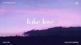 BTS (방탄소년단)   Fake Love Piano Cover