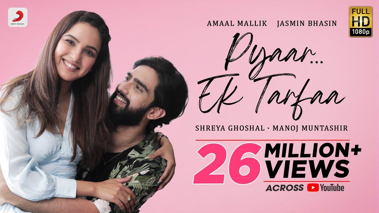 Pyaar Ek Tarfaa song lyrics in Hindi – Amaal Mallik & Shreya Ghoshal best 2021