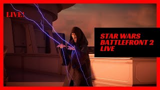 The Force Will Be With You! - Star Wars Battlefront 2 LIVE PS4