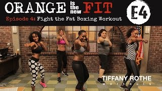 Orange is the New Fit Episode 4: Fight the Fat Boxing Workout​​​ | TiffanyRotheWorkouts​​​ by TiffanyRotheWorkouts