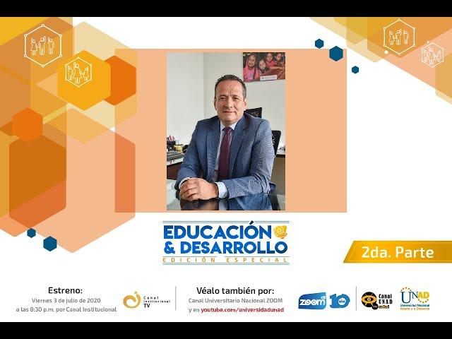 Educación y Desarrollo Especial con Ramón Alberto Rodríguez Andrade - Parte 2