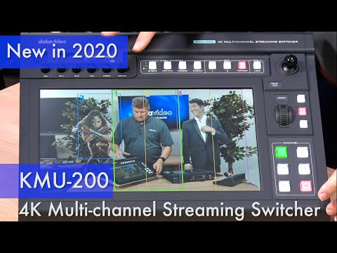 New in 2020: KMU-200 4K Multi-channel Streaming Switcher