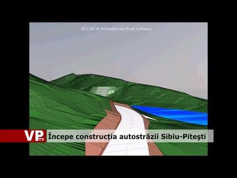 Începe construcția autostrăzii Sibiu-Piteşti