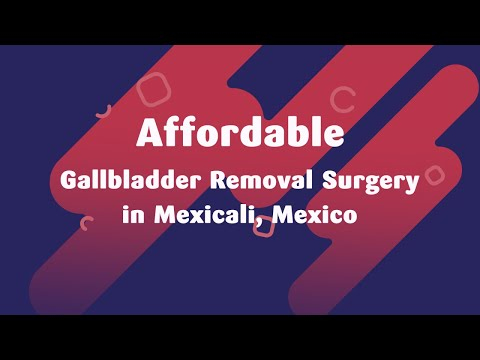 Affordable-Gallbladder-Removal-Surgery-in-Mexicali-Mexico