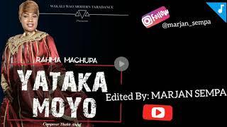 TAARAB. Rahma Machupa – Yataka Moyo. WAKALI WAO MODERN TAARAB   MARJAN SEMPA