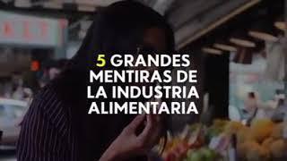 #Desmitificando: Las 5 grandes mentiras de la industria alimentaria
