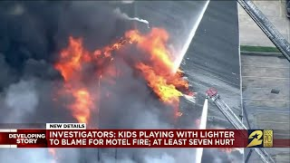 Investigators: Kids playing with lighter to blame for motel fire; at least 7 hurt