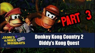 Donkey Kong Country 2 Part 3 (Super Nintendo) James & Mike Mondays