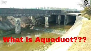 Aqueduct a cross drainage work and a short tour over the aqueduct || Civil Engineering