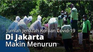 Sepekan Terakhir Jumlah Jenazah Covid di Jakarta yang Dimakamkan Makin Menurun