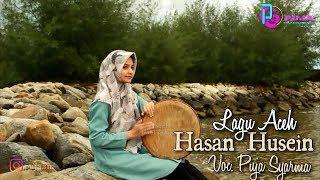LAGU ACEH HASAN HUSEIN - PUJA SYARMA (Cover)