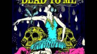 Dead To Me - True Intentions