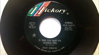 Is This The Best I'm Gonna Feel , Don Gibson , 1972