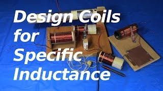 How To Design A Coil For Specific Inductance