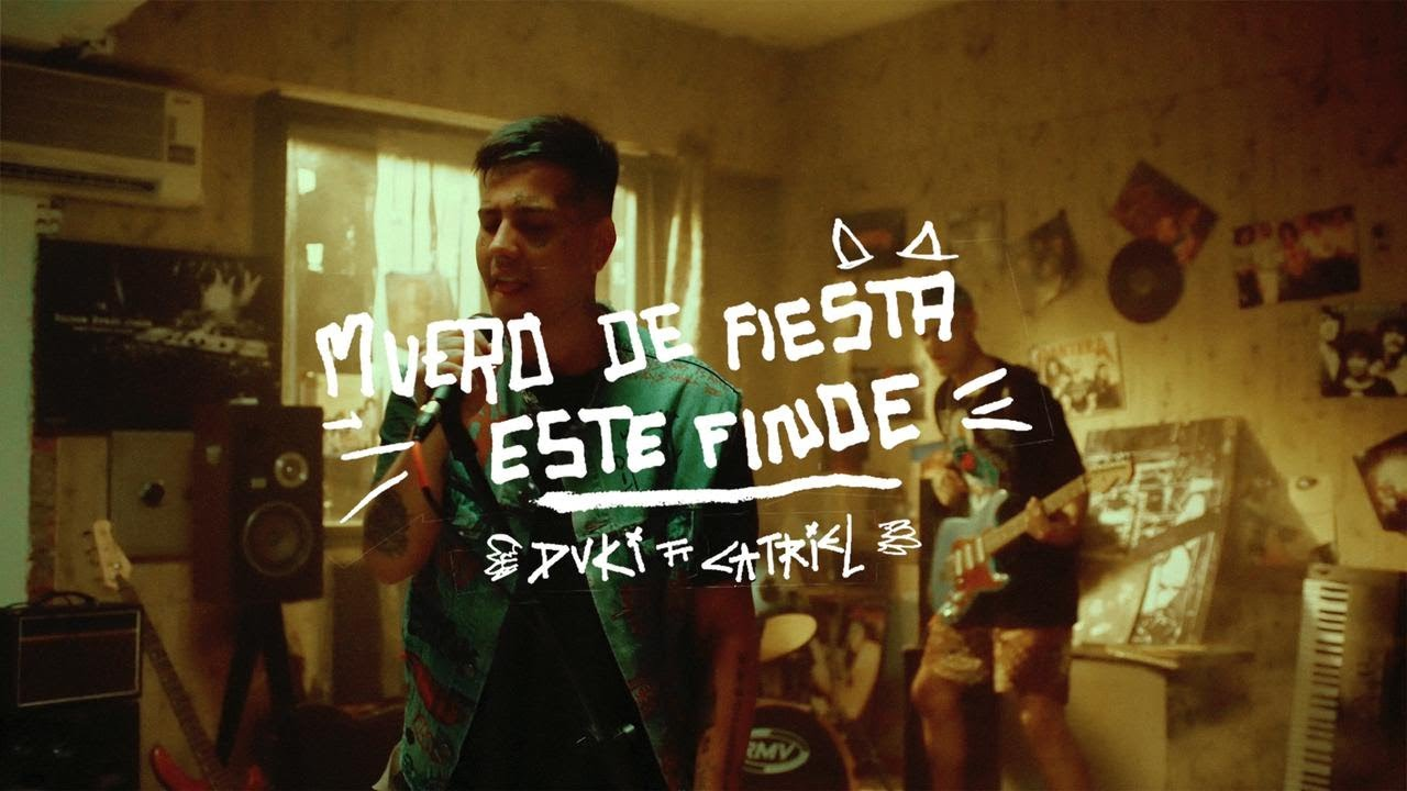 DUKI, CA7RIEL - Muero de Fiesta este Finde (Video Oficial)