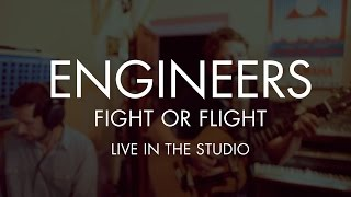 Engineers - Fight or Flight (studio performance) (from Always Returning)