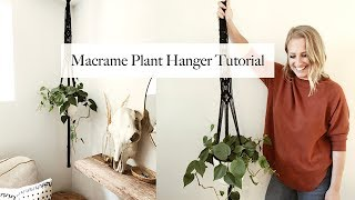 Macrame Plant Hanger Tutorial - One Knot- For Beginners