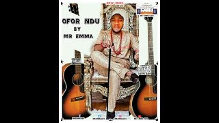Mr Best - Ofor Ndu(Official Mv)