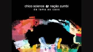 Chico Science & Nação Zumbi - 1994 - Da Lama ao Caos (Full Album)
