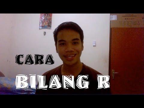 Video Cara Bilang Huruf R