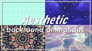 20 Aesthetic background animations PART 1 / for Youtube intros & videos