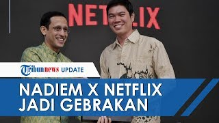 Nama Mendikbud Trending Lagi, Nadiem X Netflix Jadi Gebrakan baru