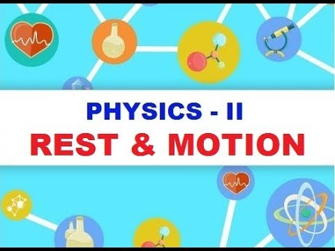 P02 | PHYSICS FOR COMPETITIVE EXAMS | REST AND MOTION  By Sir Neeraj