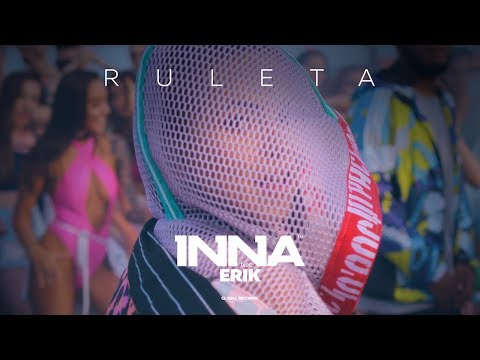 INNA – Ruleta (feat. Erik) | Official Music Video