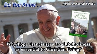 DYK why Pope says holiness is essential to Christian living?