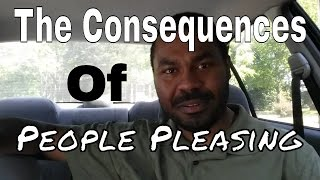The Consequences Of People Pleasing