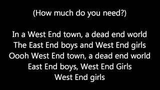 West End Girls By The Pet Shop Boys (Lyrics)