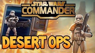 DESERT OPS ! NEW Sandtroopers OP units | Star Wars Commander Empire # 169