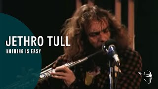 Nothing Is Easy - Jethro Tull (Video)