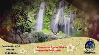 Celaleddin Ada - Hasret (Full Albüm)