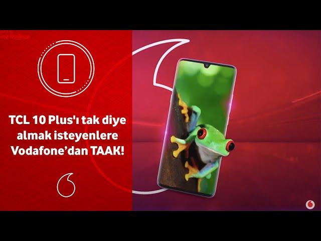 TCL 10 Plus'ı tak diye almak isteyenlere Vodafone'dan TAAK!