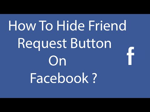 How To Hide Friend Request Button On Facebook ?