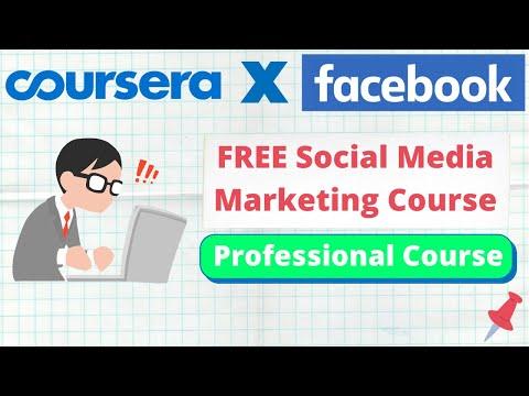 Coursera Facebook Social Media Marketing Course   Free ...