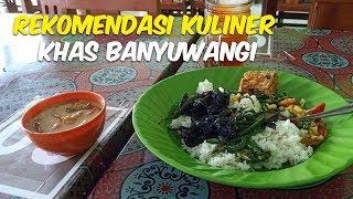 4 Rekomendasi Kuliner Khas Banyuwangi yang Wajib Dicoba Para Backpacker
