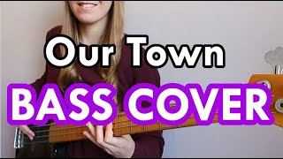 Sticky Fingers - Our Town (Bass Cover)