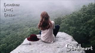 Steelheart - Everybody Loves Eileen