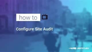 Configuring Site Audit image 1